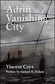 Adrift in a Vanishing City