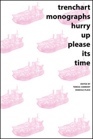 TrenchArt Monographs: hurry up please its time