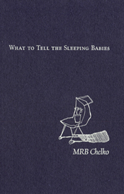 What to Tell the Sleeping Babies
